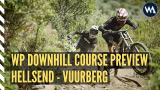 WP DOWNWHILL // VUURBERG // ROUND 3 // COURSE PREVIEW
