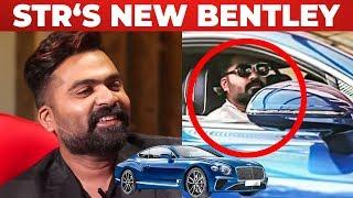 STR To Get a New Bentley Continental GT | Vantha Rajava Than Varuven