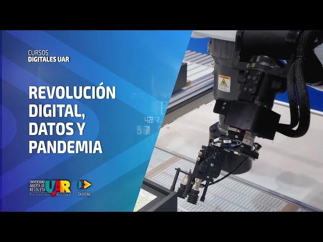 Curso Revolución Digital: Datos y pandemia | Semana 3: El saber para transformar
