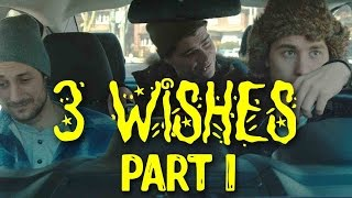 3 Wishes Part 1