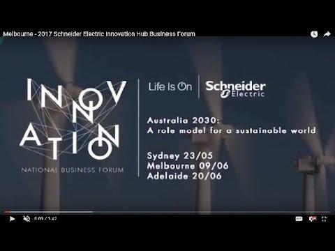 Melbourne - 2017 Schneider Electric Innovation Hub Business Forum