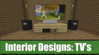 Minecraft Interior Designs: TV Ideas(I hope you enjoyed the video :) This videos shows you how to build different TV designs and gives you an idea on which one you would like to use in your next ..., 2015-04-24T00:29:42.000Z)