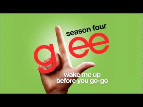Wake Me Up Before You Go-Go - Glee Cast [HD FULL STUDIO]