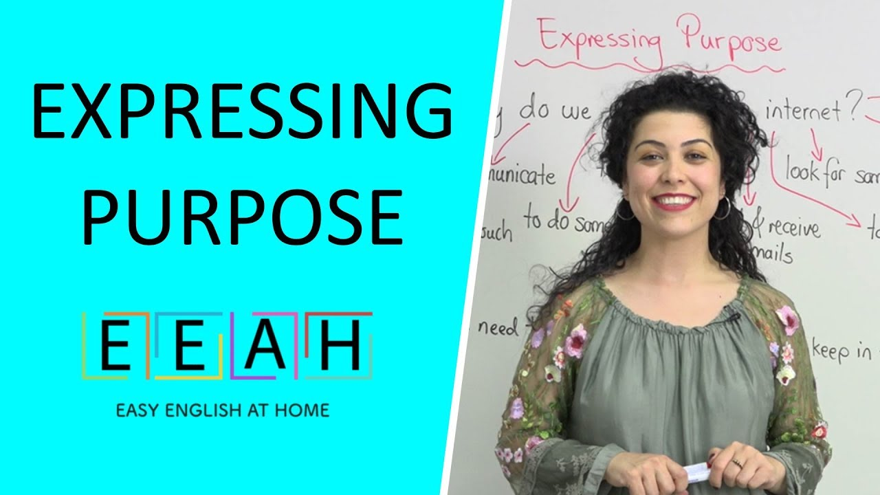 Elementary English #21: Expressing Purpose   Easy English at Home