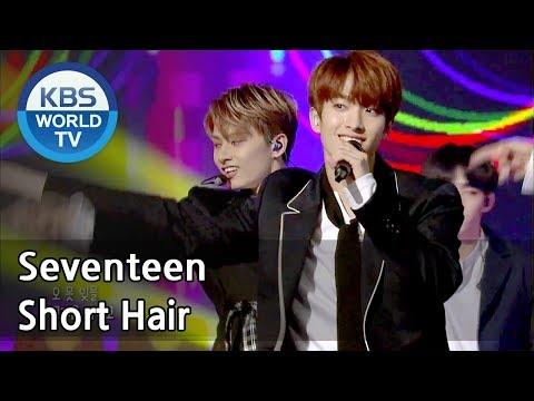 Seventeen - Short Hair   세븐틴 - 단발머리 [Immortal Songs 2 ENG/2018.05.19]
