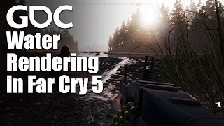 Water Rendering in Far Cry 5
