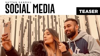 Song Teaser ► Social Media: Vattan Sandhu | Full Song Releasing on 17 July