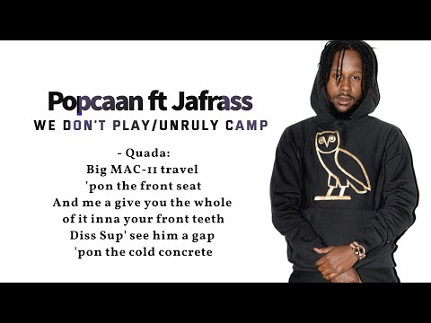Popcaan We Don't Play/Unruly Camp ft,Jafrass, Quada (Lyric video)