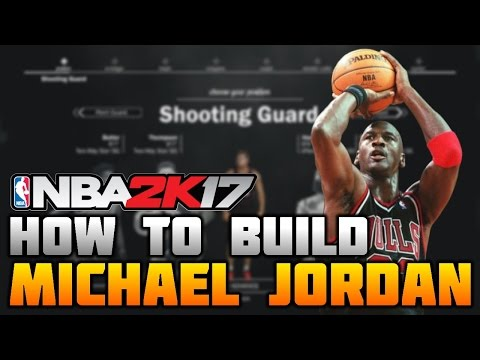 HOW TO MAKE MICHAEL JORDAN ON NBA 2K17! THE GOAT! (MyCareer)