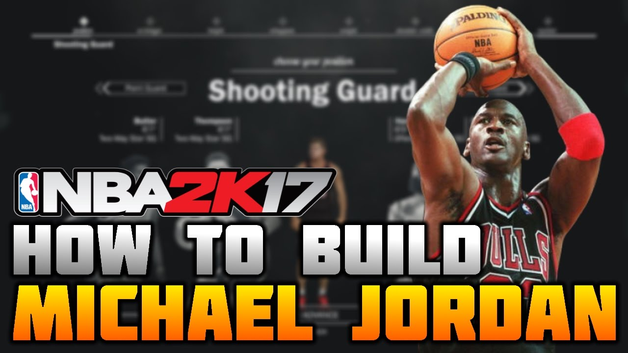 suelo recuperar Desempleados  HOW TO MAKE MICHAEL JORDAN ON NBA 2K17! THE GOAT! (MyCareer) - YouTube