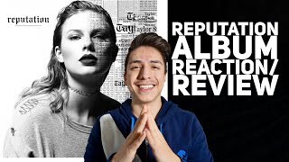 Reputation - Taylor Swift (Album Review/Reaction)| E2 Reacts
