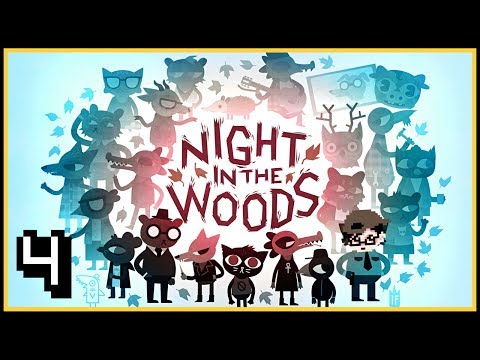 WASTED ON BEER & SOUR CREAM TACOS | Night in the Woods | Part 4