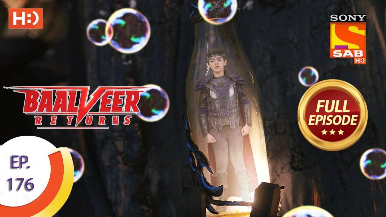 Download Baalveer Returns - Ep 176  - Full Episode - 25th August 2020