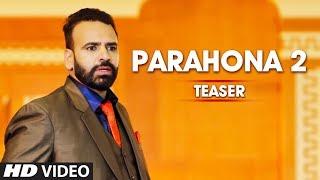 Song Teaser ► Parahona 2 Bindy Brar Releasing on 19 January 2019