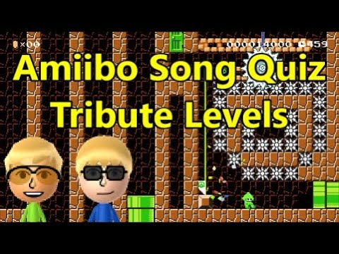 AMIIBO SONG QUIZ Tribute Levels (From Tim★SWAT & Max)