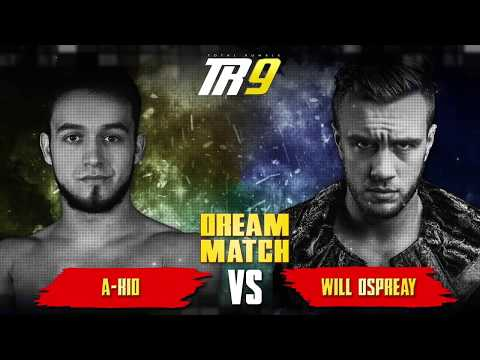 [FREE MATCH] A-Kid vs Will Ospreay - Total Rumble 9 - 30/03/2019