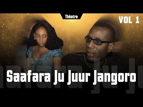 Saafara ju jur jangoro Vol 1 - Théâtre Sénégalais