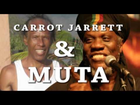 CARROT JARRETT AND MUTA