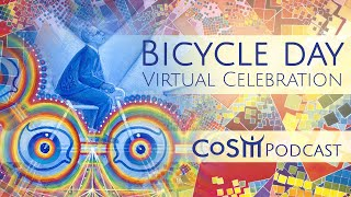 Bicycle Day Virtual Celebration