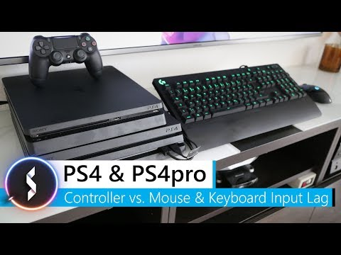 PS4 & PS4pro Controller Vs. Mouse & Keyboard Input Lag