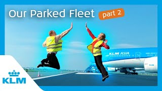KLM Intern On A Mission - Our Parked Fleet - Part 2