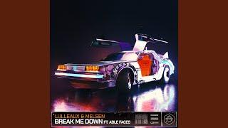 Play Break Me Down