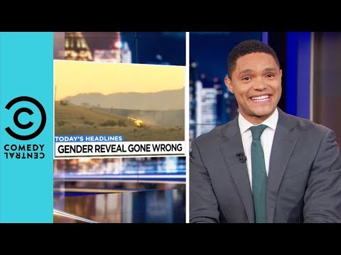 Gender Reveal Party Starts a Wildfire | The Daily Show With Trevor Noah