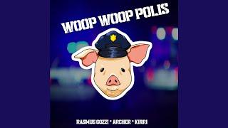 WOOP WOOP POLIS