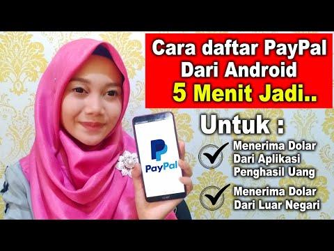 CARA DAFTAR PayPal DI ANDROID 5 MENIT LANGSUNG JADI UNTUK NERIMA DOLAR DARI APLIKASI PENGHASIL UANG