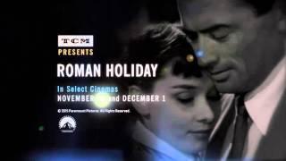 ROMAN HOLIDAY | In Select Cinemas November 29 & December 1