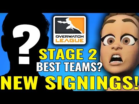 TOP Stage 2 Teams and NEW Player signings! [Overwatch League News and Highlights]