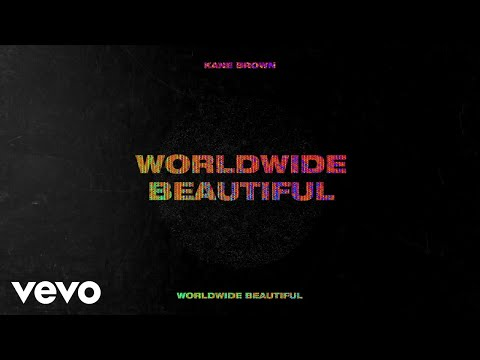 Kane Brown - Worldwide Beautiful (Lyric Video)
