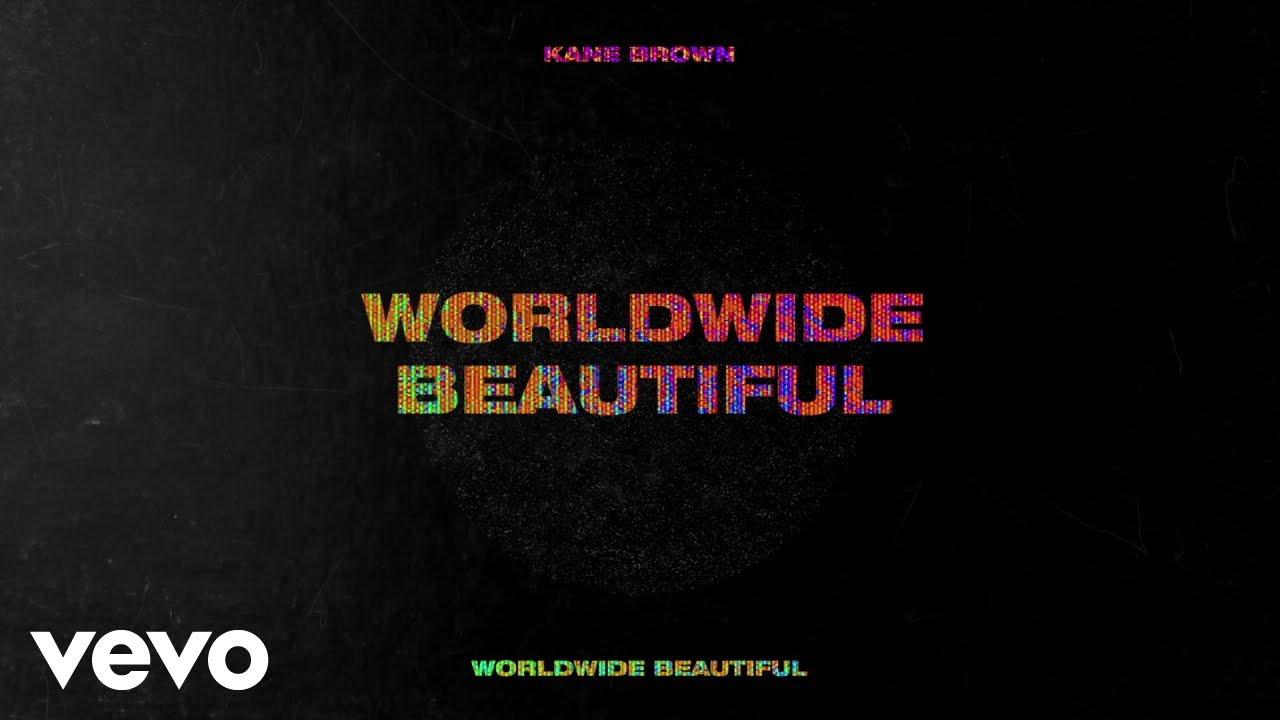 Download Kane Brown - Worldwide Beautiful (Lyric Video)