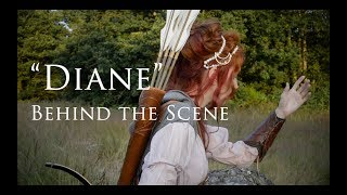 Diane - Behind the Scene of the creation