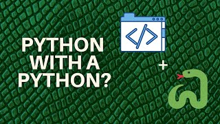 Programming in Python with an Actual Python!