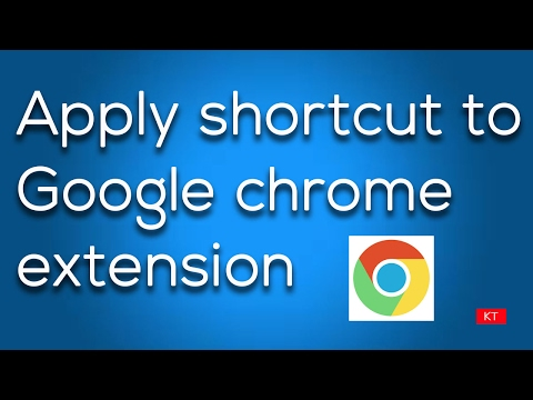 How to apply shortcut to Google chrome extension and enable it with your keyboard