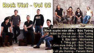 Rock Viet - Vol 02 | Tuyển tập những ca khúc Rock Việt hay nhất mọi thời đại