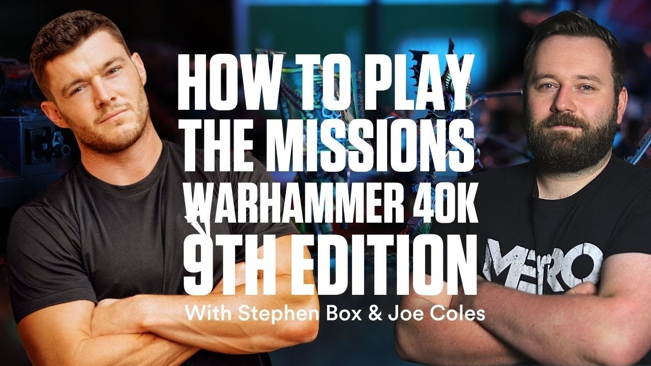Warhammer 40k 9th Edition Rules: Preparing for Warhammer 40,000 9th Edition Missions