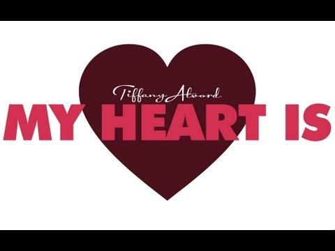 My Heart Is - Tiffany Alvord (Lyric Video) (Original)