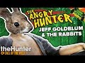 Angry Hunter - Jeff Goldblum and the Rabbits