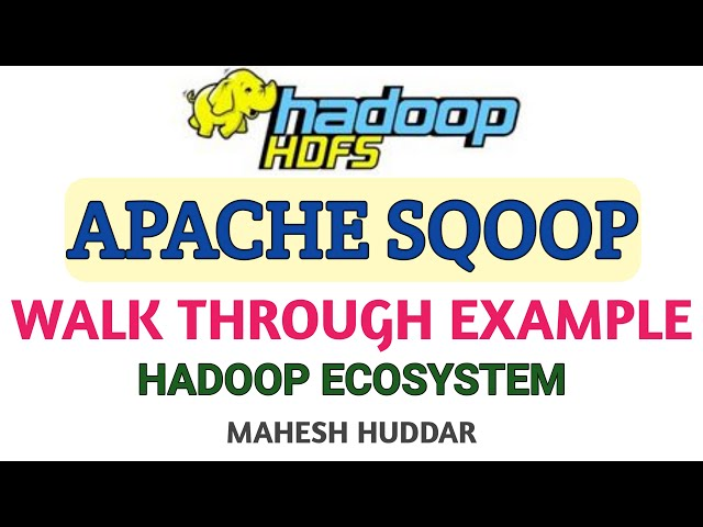 Apache Spoop steps to Import and Export data between Database and HDFS by Mahesh Huddar