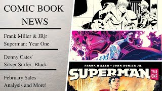 Comic News Video: SUPERMAN YEAR ONE, SILVER SURFER BLACK, More