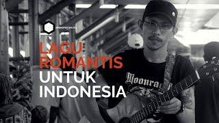 LAGU ROMANTIS UNTUK INDONESIA