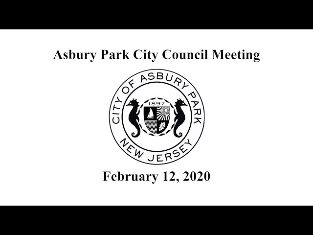 Asbury Park City Council Meeting - February 12, 2020