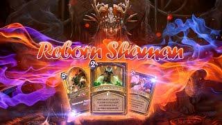 Hearthstone   Тестим колоду Шамана Reborn Shaman с новой картой   Возрождение