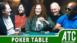Poker Table w/ Bill Burr, Felipe Esparza, Morgan Murphy, Earthquake & Jay Larson