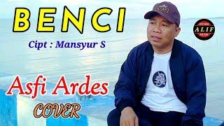 BENCI - ASFI ARDES ( Dangdut Cover )