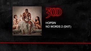 Hopsin No Words 2 Skit 300 Ent Audio.mp3