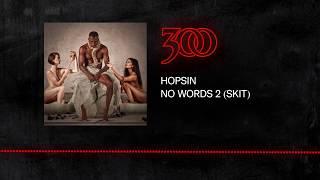 Hopsin - No Words 2 (Skit) | 300 Ent ( Audio)
