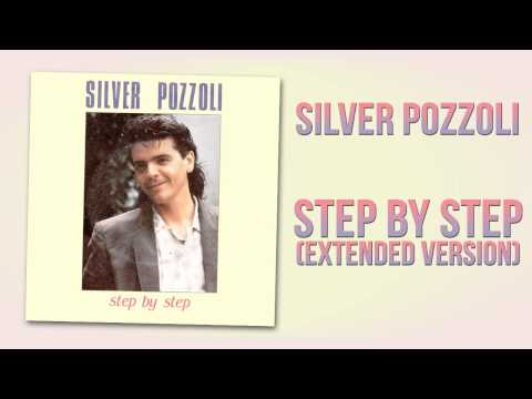 Silver Pozzoli - Step By Step (Extended Version)